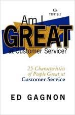 Am I Great at Customer Service?