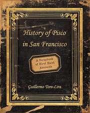 History of Pisco in San Francisco