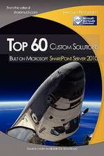 Top 60 Custom Solutions Built on Microsoft Sharepoint Server 2010