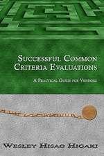 Successful Common Criteria Evaluations