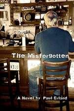 The Misforgotten