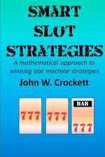 Smart Slot Strategies