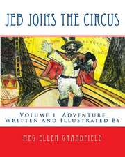 Jeb Joins the Circus