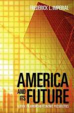 America and Its Future