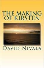 The Making of Kirsten