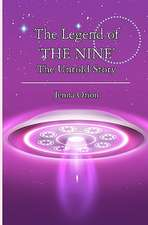 The Legend of 'The Nine'