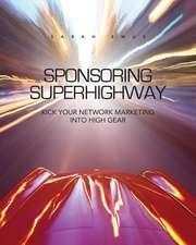 Sponsoring Superhighway