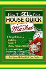 How to Sell Your House Quick in Any Market