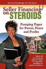 Seller Financing on Steroids