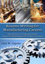 Resume Writing for Manufacturing Careers