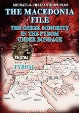 The Macedonia File