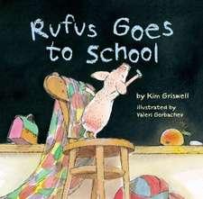 Rufus Goes to School