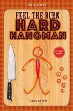 Sit & Solve(r) Feel the Burn Hard Hangman