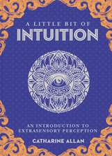 A Little Bit of Intuition, Volume 19: An Introduction to Extrasensory Perception