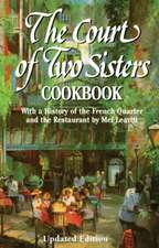 Court of Two Sisters Cookbook, The