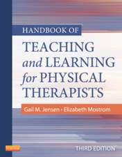Handbook of Teaching and Learning for Physical Therapists