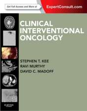 Clinical Interventional Oncology: Expert Consult - Online and Print