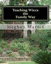 Teaching Wicca the Family Way
