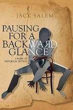 Pausing for a Backward Glance