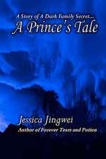 A Prince's Tale