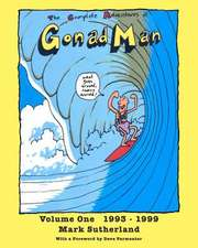 The Complete Adventures of Gonad Man