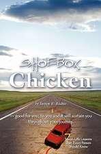 Shoebox Chicken