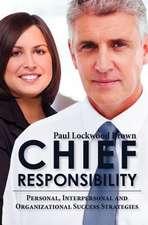 Chief Responsibility