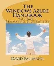 The Windows Azure Handbook, Volume 1