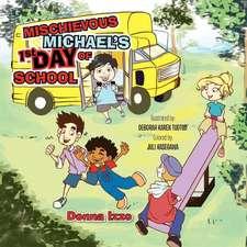 Mischievous Michael's 1st Day of School