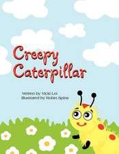 Creepy Caterpillar