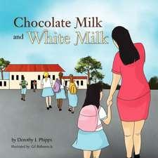 Chocolate Milk and White Milk