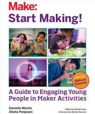 Start Making: A Facilitation Guide from the Clubhouse Community for Everyone
