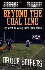 Beyond the Goal Line