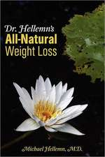 Dr. Hellemn's All-Natural Weight Loss