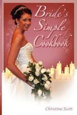 Bride's Simple Cookbook:  The Strongest Boy on the Block