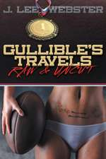 Gullible's Travels:  Raw & Uncut