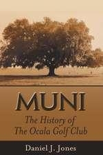 Muni:  The History of the Ocala Golf Club