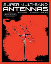 Super Multi-Band Antennas
