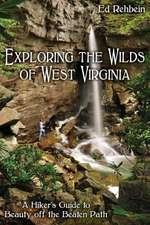Exploring the Wilds of West Virginia