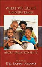 What We Don't Understand about Relationships