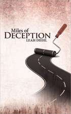 Miles of Deception