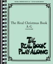 The Real Christmas Book Play-Along, Vol. A-G:  A Sacred Cantata Based on Early American Songs