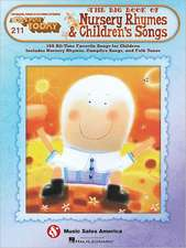 211. the Big Book of Nursery Rhymes & Children's Songs:  Piano Reduction Score