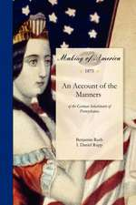 Account of the Manners:  Of the German Inhabitants of Pennsylvania