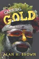 Cannibal Gold