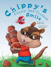 Chippy's Funny Gap-Toothed Smile