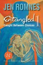 Entangled 1:  Caught Between Choices