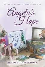 Angela's Hope: Takara's Legacy Series