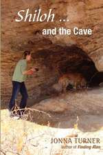 Shiloh and the Cave