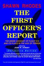 The First Officer's Report - Definitive Edition